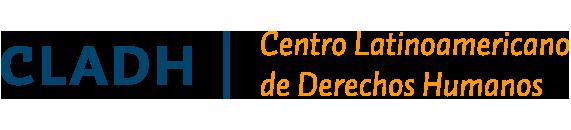 CLADH | Centro Latinoamericano de Derechos Humanos