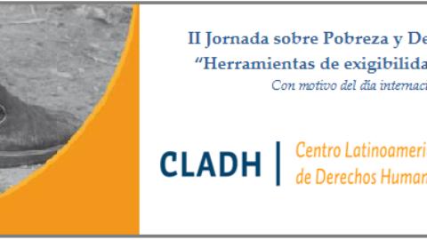 II Jornada sobre Pobreza y Derechos Humanos – Herramientas de Exigibilidad de los DESC