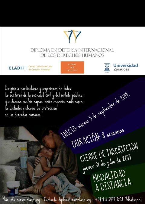 Diploma en Defensa Internacional de los Derechos Humanos.